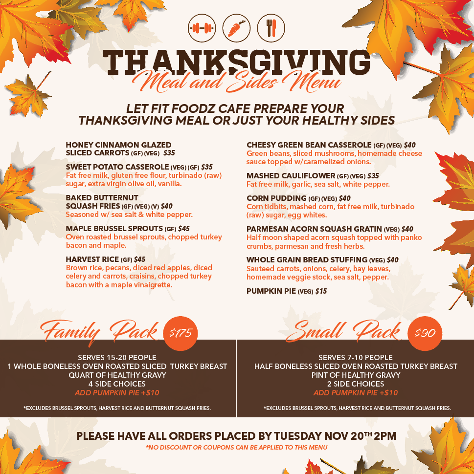 Order Your Thanksgiving Dinner From Fit Foodz Cafe!